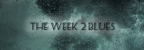 week 2 blues